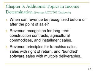 Chapter 3: Additional Topics in Income Determination Source: ACCT303 Textbook