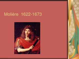 Moli re  1622-1673
