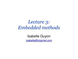 Lecture 3: Embedded methods