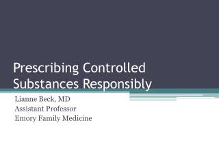Prescribing Controlled Substances Responsibly