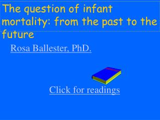 The question of infant mortality: from the past to the future