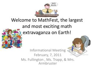 Welcome to MathFest, the largest and most exciting math extravaganza on Earth