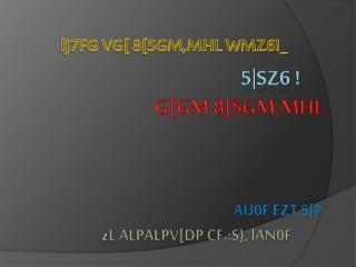 LJ7FG VG[ 8[SGM,MHL WMZ6_