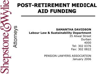 POST-RETIREMENT MEDICAL AID FUNDING