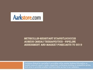 Methicillin-resistant Staphylococcus aureus (MRSA) Therapeut