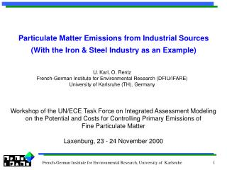 Particulate Matter Emissions from Industrial Sources With the Iron  Steel Industry as an Example