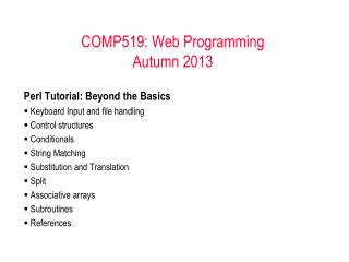 COMP519: Web Programming Autumn 2012
