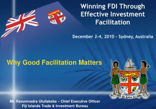 Winning FDI Through Effective Investment Facilitation December 2-4, 2010 - Sydney, Australia