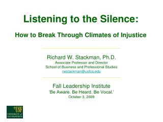 Listening to the Silence:  How to Break Through Climates of Injustice