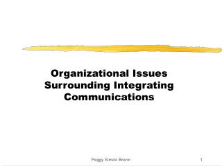 Organizational Issues Surrounding Integrating Communications