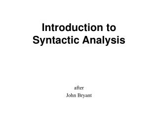 Introduction to  Syntactic Analysis