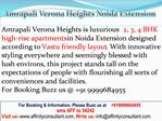 Amrapali verona Heights Noida Extension