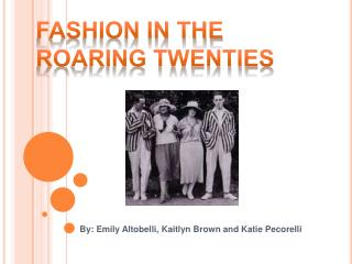 Fashion in the roaring twenties