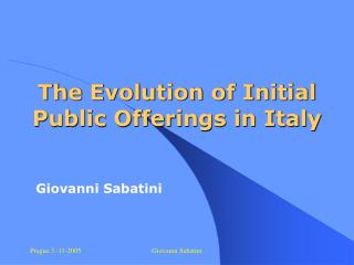 The Evolution of Initial Public Offerings in Italy