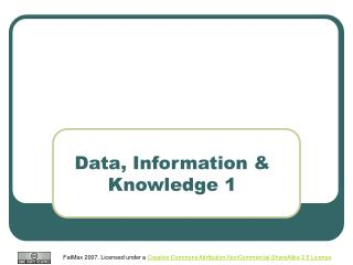 Data, Information  Knowledge 1