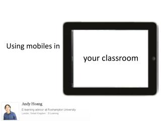 Using mobiles in