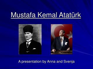 Mustafa Kemal Atat rk