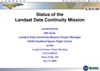 Status of the Landsat Data Continuity Mission