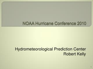 NOAA Hurricane Conference 2010