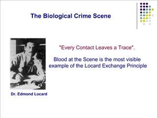 The Biological Crime Scene