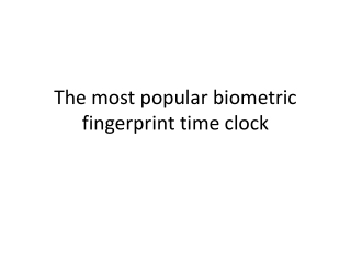 Biometric fingerprint time clock