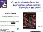 Cours de March s Financiers : La dynamique de l conomie financi re et ses crises