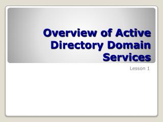 Overview of Active Directory Domain Services