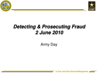 Detecting  Prosecuting Fraud  2 June 2010