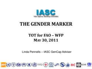 THE GENDER MARKER   TOT for FAO   WFP   May 30, 2011