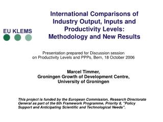 International Comparisons of  Industry Output, Inputs and Productivity Levels: Methodology and New Results