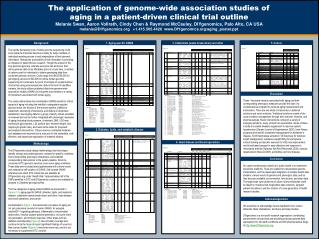 The application of genome-wide association studies of aging in a patient-driven clinical trial outline Melanie Swan, Aar