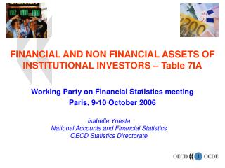 FINANCIAL AND NON FINANCIAL ASSETS OF INSTITUTIONAL INVESTORS   Table 7IA