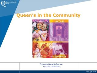 Queen s in the Community
