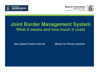 New Zealand Customs Service   Ministry for Primary Industries