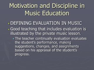 Motivation and Discipline in Music Education