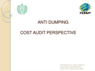 ANTI DUMPING  COST AUDIT PERSPECTIVE