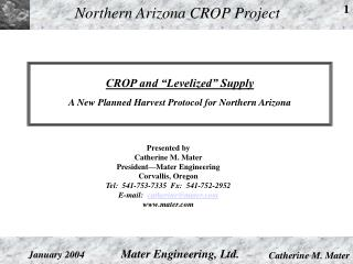 CROP and  Levelized  Supply  A New Planned Harvest Protocol for Northern Arizona