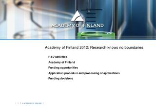 Academy of Finland 2012: Research knows no boundaries