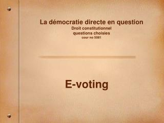 La d mocratie directe en question Droit constitutionnel  questions choisies cour no 5081