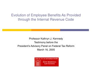 Evolution of Employee Benefits As Provided through the Internal Revenue Code