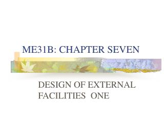 ME31B: CHAPTER SEVEN