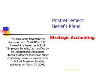 Postretirement Benefit Plans