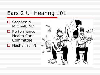 Ears 2 U: Hearing 101