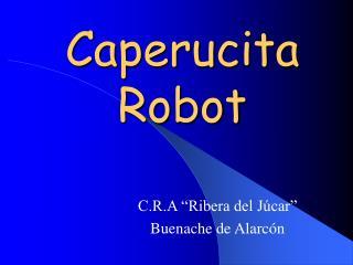 Caperucita Robot