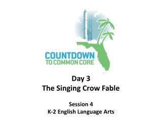 Session 4 K-2 English Language Arts