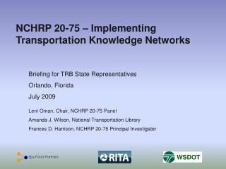 NCHRP 20-75   Implementing Transportation Knowledge Networks