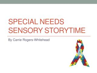 Special needs sensory storytime