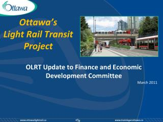 Ottawa s  Light Rail Transit Project