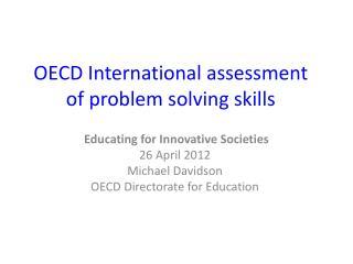 OECD International assessment of problem solving skills