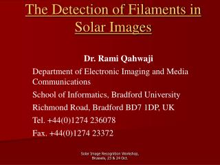 The Detection of Filaments in Solar Images
